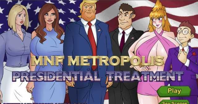 MNF Metropolis: Presidential Treatment free porn game