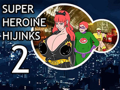 Super Heroine Hijinks 2