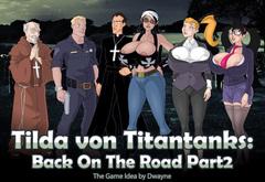 Tilda von Titantanks: Back On The Road Part 2